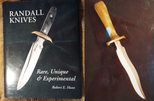 Z - RANDALL KNIVES RARE, UNIQUE & EXPERIMENTAL - ROBERT E.HUNT ( 2006 )